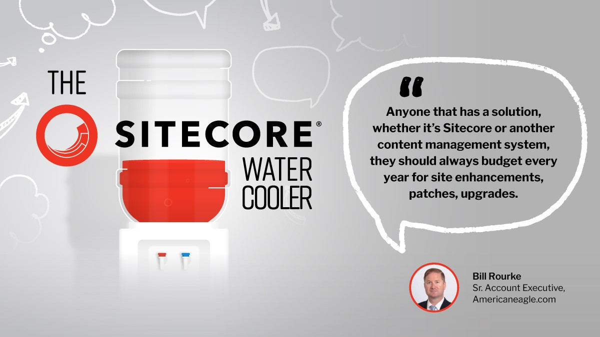 Sitecore watercooler quote