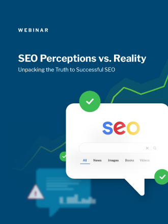 SEO Perception Vs Reality